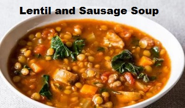 Photo of Lentil and Sausage Soup Best Recipe of Week