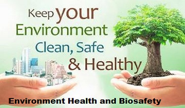 Photo of How To Safe Environment Health and Biosafety