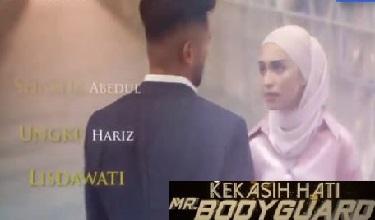 Kekasih Hati Mr Bodyguard Episod HD