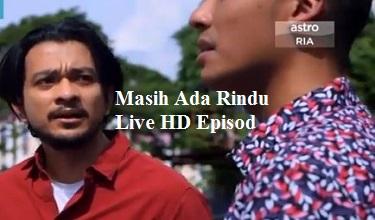 Masih Ada Rindu HD Live Drama